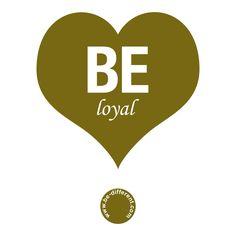Be Loyal www.be-different.com Dares, Flexibility, Presents, Positivity, Joy, Logos, Simple, Unique, Creative