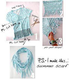 "T-shirt Scarf DIY: ""This is an easy breezy project that should take you a few minutes, and will look like you just bought it at your favorite shop.  All you need is a T-shirt and a pair of sharp scissors.    Use a cool tye-dye print, recycle an old vintage comfy tee, ANY Tee shirt works!!!! Get creative… throw some knots on stands or add beads!"""