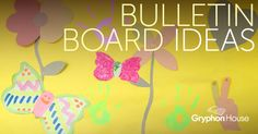 #Bulletin boards to #engage and inspire your class.   www.gryphonhouse.com