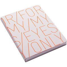 "Nuuna ""For My Eyes Only"" Leather Notebook - Neon Orange - Large ($17) ❤ liked on Polyvore featuring home, home decor, stationery, books, filler, notebooks and orange"