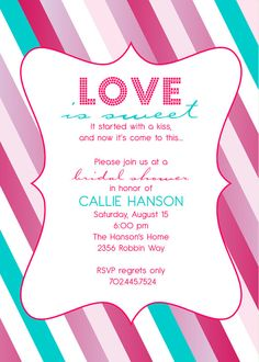 Printable Love is Sweet invitation by DesignsMadeEasy on Etsy, $12.00 @bryan0345