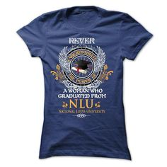A woman who graduated from National Louis University NLU T Shirts, Hoodie