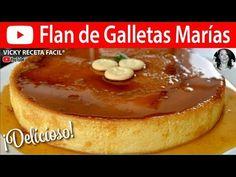FLAN DE GALLETAS MARIAS | #VickyRecetaFacil - YouTube Traditional Mexican Desserts, Spanish Desserts, Jello, Mousse, Pudding, Choco Flan, Cream, Recipes, Food