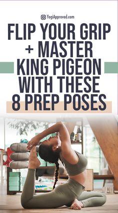 Master King Pigeon Pose: 8 Yoga Poses to Flip Your Grip | YogiApproved King Pigeon Pose, Yoga Photos, You Are Perfect, Yoga Teacher, Say Hello, Teacher Resources, Pilates, Helpful Hints, Tutorials