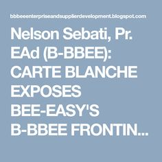 """This is the problem with the """"WHITE-WASHING"""" of B-BBEE. I will be honest, in my experience, of where the Consultants are White there is. Bee, Easy, Honey Bees, Bees"""