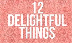Style Blog: Delightful Dozen, 12 girls all posting on one awesome blog