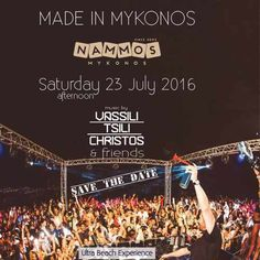Made in Mykonos party at Nammos July 23 2016
