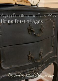 How to use Dust of Ages to create a beautiful aged finish.  #amyhowardathome #dustofages #paintedfurniture