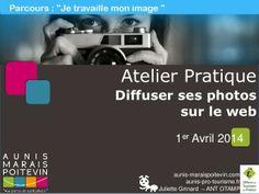 Diffusez ses photos sur le web - Office de tourisme  Aunis Marais Poitevin - Juliette Grinard - 01.04.2014