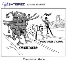 Postconsumers.com - Get Satisfied Cartoon Gallery by Mike Swofford