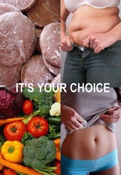 .If you decide to eat sweets and things that are bad for you, then you are making a choice. If you decide to fill up on vegetables (whether you like them or not), then you will have less room for junk. If you feel you are an emotional eater, then you have to figure out how to stop and deal with your emotions.