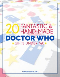 20 Fantastic Hand-Made #DoctorWho Gifts Under $20. Great and affordable gifts for Whovians! Something for everyone on your list this year.