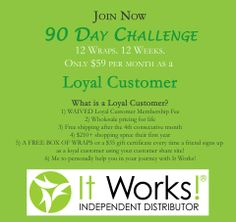 90 day challenge! Have a fresh start with the It Works Products! These wraps tone, tighten and firm in as little as 45 minutes! Quick, fast and EASY without sweating! Earn free products while being a Loyal Customer.. http://www.teamjgonzalez.itworks.com/