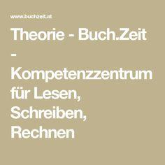 Theorie - Buch.Zeit - Kompetenzzentrum für Lesen, Schreiben, Rechnen Numeracy, Theory, Submission, Writing, Book