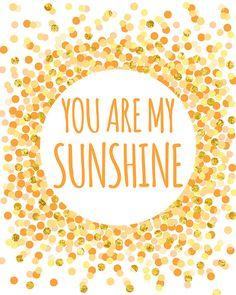You Are My Sunshine Print Nursery Printable Children Kids Wall Art Yellow Orange…