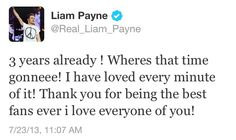 Love you so much Liam!!:) can't imagine life without 1D...:)