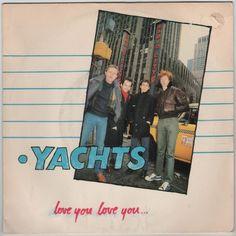 "Yachts - Love You Love You, 7"" vinyl single, Radar Records, c.1979, new wave"