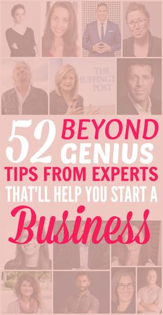 These 52 genius tips for starting your own business from the Experts are THE BEST! I'm so glad I found this GREAT post with great advice! Now I have more confidence to go after my passions! Definitely pinning for later!