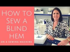 How to sew a blind hem stitch on your home sewing machine | Craftsy Sewing with Angela Wolf - YouTube