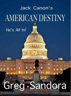 Jack Canon's American Destiny Book Critiquer™
