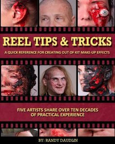 Reel Tips & Tricks: A Quick Reference For Out of Kit Make-up Effects (Volume 3) by Randy Daudlin,http://www.amazon.com/dp/1493502379/ref=cm_sw_r_pi_dp_k4.Bsb1APBZD00PR