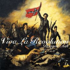 Viva La Revolution / Dragon Ash