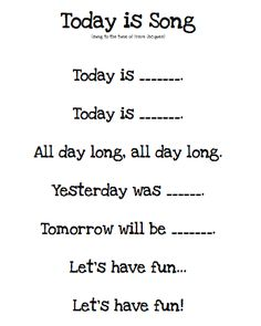 "Kindergarten Morning Board Song, ""Today is…"" would be cute to do with students every morning before starting class to help them learn days of the week - Kindergarten Lesson Plans Kindergarten Songs, Preschool Songs, Preschool Lessons, Preschool Learning, Kids Songs, Kindergarten Classroom, Songs For Toddlers, Kindergarten Circle Time, Preschool Pictures"