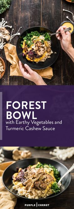 Forest Bowl with Earthy Vegetables and Turmeric Cashew Sauce [#vegan #healthydinner #dairyfree]   Purple Carrot