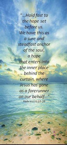 Hebrews 6:18-20  Waiting, Hoping, Trusting God.