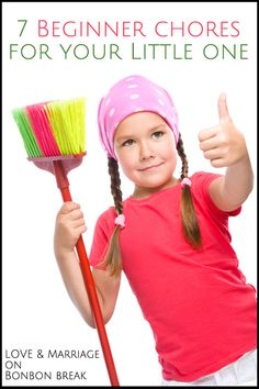 7 Beginner Chores for Your Little One - get them started today!