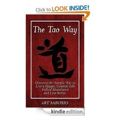 The Tao Way, new book by Best Selling Author Art Saborio.