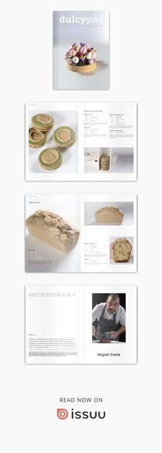 La revista de los profesionales de la pastelería, panadería, catering y afines. Menu Design, Food Design, Desserts Menu, Dessert Recipes, Cake Recept, Recipe Sheets, French Patisserie, Choux Pastry, Cake & Co