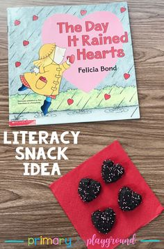 literacy snack idea hearts - The Day It Rained Hearts #literacysnack #booksnack #valentinesdaybook #kindergarten #bookactivity