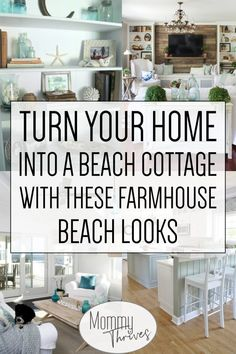 Coastal Farmhouse Decor Ideas For All Your Rooms - Beach Decor in The Living Room, Bathroom, Kitchen, and Bedroom - 13 Beach House Decorating Ideas That Take You To The Beach farmhouse decor Beach Cottage Decor For Every Room In Your Home - Mommy Thrives Coastal Living Rooms, Coastal Farmhouse Decor, Cottage Decor, Home, Farmhouse Living, Farm House Living Room, Beach Cottage Decor, Cottage Style, Living Room Designs