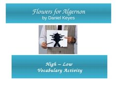 Flowers for Algernon High/Low Vocabulary Activity. Fun and engaging activity for your kids!  TPT