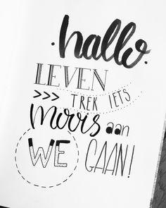 """140 vind-ik-leuks, 3 reacties - Claire van den Berg (@lettersbyberg) op Instagram: """"Hallo leven. Trek iets moois aan. We gaan!"""""""