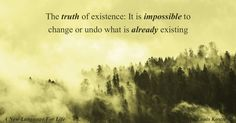 The Truth of Existence