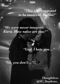 Thoughtless, S. C. Stephens - Kellan Kyle <3