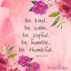 Inspirational Words Love Quotes — Be kind. Be calm. Positive Words, Positive Thoughts, Positive Quotes, Spiritual Quotes, Life Thoughts, Positive Mind, Strong Quotes, Staying Positive, Positive Attitude