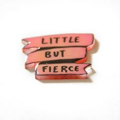 """Pink """"Little But Fierce"""" Banner Enamel Pin - Cute Punk Feminist Shakespeare Quote Gift for Girls and Women Accessory Brooch Hat Lapel Clary Fray, Storyboard, Narnia, Meaghan Martin, Lydia Martin, New Rules Dua Lipa, Lito Rodriguez, Slytherin, Hogwarts"""