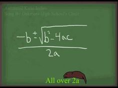 The Quadratic Formula to Pop Goes the Weasel!  We're learning about this right now in Algebra!  This will come in handy!