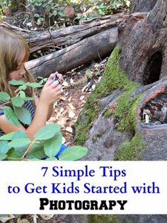 7 Simple Tips to Get Kids Started With Photography