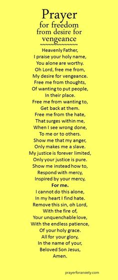 A prayer for freedom from the desire for vengeance.
