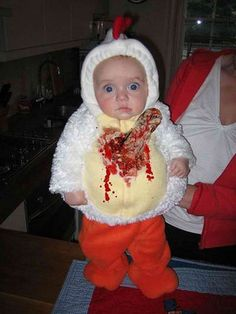 Baby chicken + Alien costume.  (+the face) hahahah