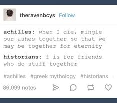 Wth, plenty of historians accept that a lot of Greek history and mythology contain hint of gay love/sex. There are plenty of history books mentioning it, school books? Greek And Roman Mythology, Greek Gods, Funny Quotes, Funny Memes, Hilarious, Funny Tweets, Achilles And Patroclus, Dc Memes, No Kidding