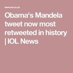 Obama's Mandela tweet now most retweeted in history | IOL News