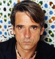 You should have SEEN the size of the torch I carried for Jeremy Irons.  He has a crazy gift for looking wondrously handsome in one picture and deathly ill in the next.