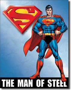 Superman Man Of Steel Tin Poster Sign is faster than a speeding bullet and comes from DC Comics! Based on the Man of Steel and the last son of Krypton. Superman Comic, Poster Superman, Superman Artwork, Superman Pictures, Superman Wallpaper, Superman Stuff, Superman Movies, Batman 1966, Batman Art