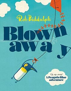 """Read """"Blown Away (Read Aloud by Paul Panting)"""" by Rob Biddulph available from Rakuten Kobo. This is a read-along edition with audio synced to the text. Come on an unexpected journey with a fearless blue penguin i. Aliens, Dragons, An Unexpected Journey, Blown Away, Evil Twin, Thing 1, Children's Picture Books, Read Aloud, Speech And Language"""
