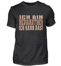 Ich bin Kosmetiker – Keep up with the times. Pilot T Shirt, T Shirts, Mens Tops, Steinmetz, Zimmermann, Chef, Professor, Fashion, Author